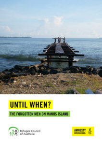 Image of jetty looking out to sea. Text: Until When? The forgotten men on Manus Island