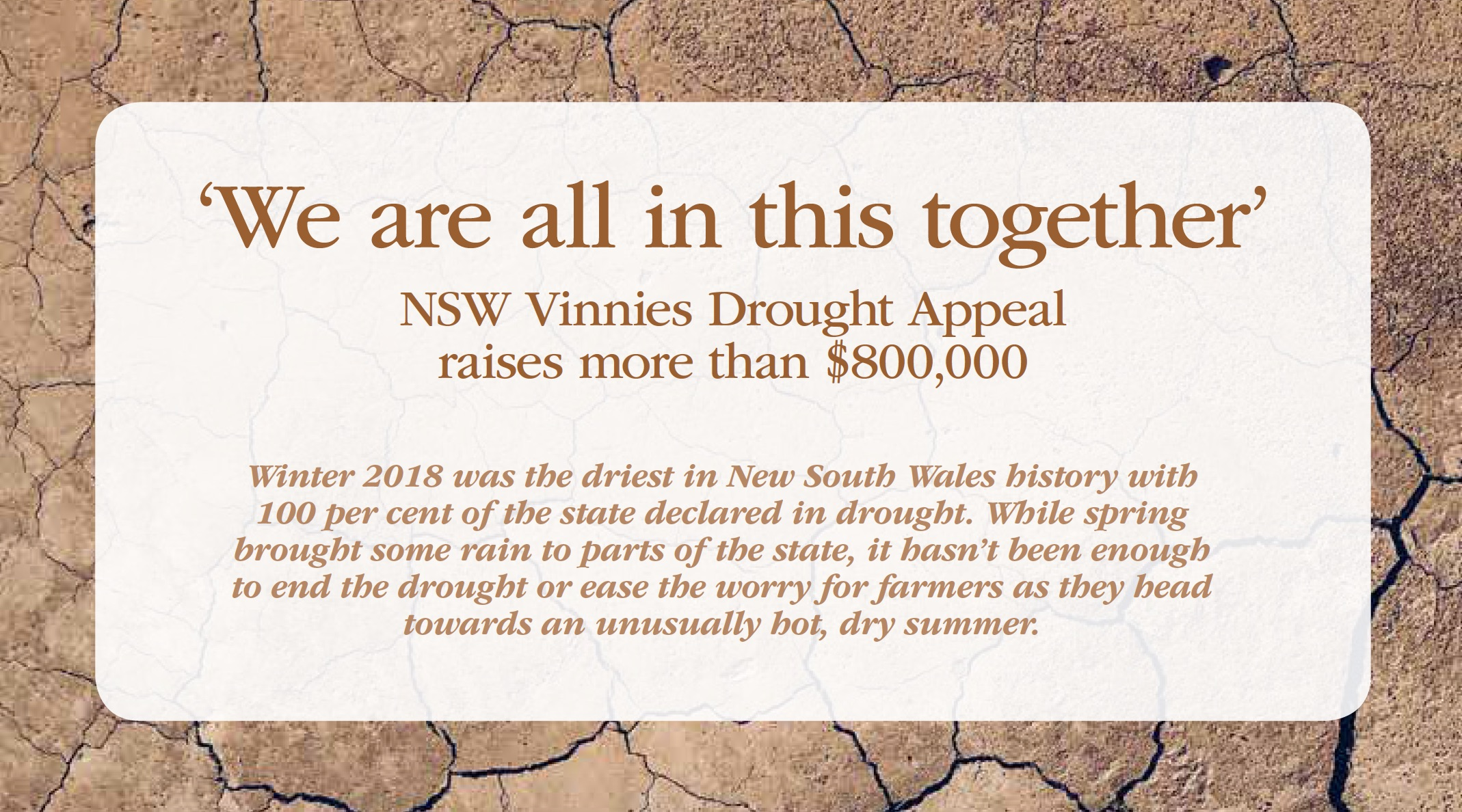 We are all in this together. NSW Vinnies Drought Appeal raises more that $300,000.